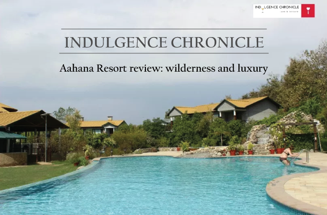 Aahana Resort review wilderness and luxury by indulgence chronicle