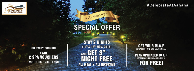 Aahana Anniversary Special Offer - Book on 11th and 12th November and Get 3rd Night Free.